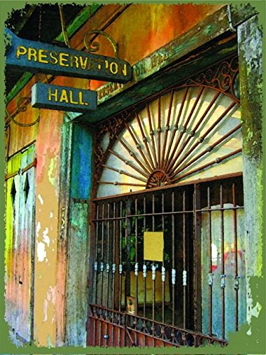 New Orleans Louisiana Preservation Hall Jazz Music Metal Sign