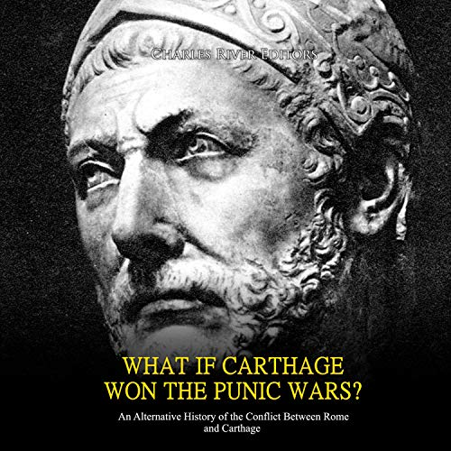 What If Carthage Won the Punic Wars?  By  cover art
