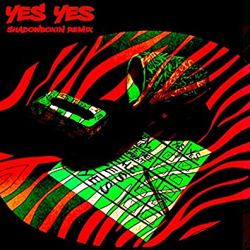 Yes Yes (feat. NateTheeGreat & Zeale)