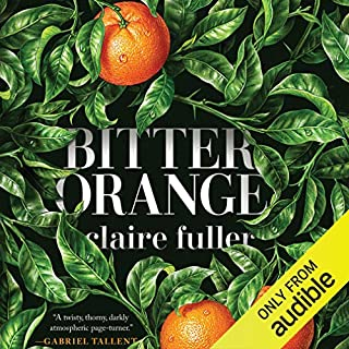 Bitter Orange audiobook cover art