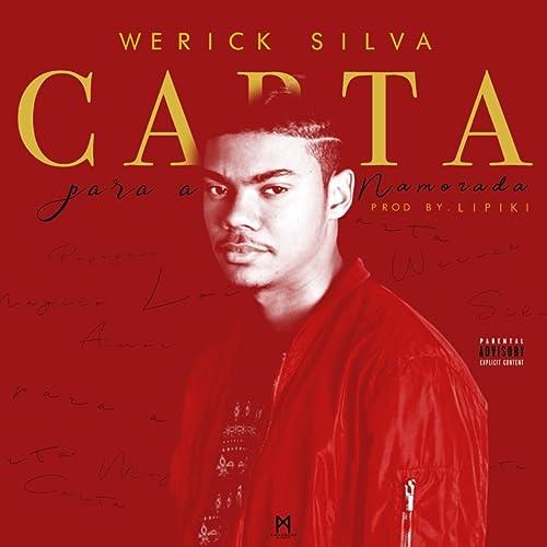 Carta Para A Namorada (Prod by Lipiki) (Samba Mix) by Werick ...