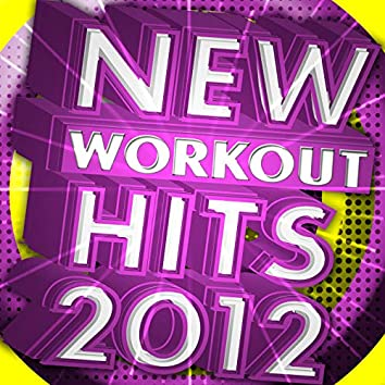 New Workout Hits 2012