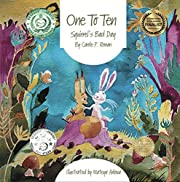 One to Ten: Squirrel's Bad Day (Bedtime Dream Collection Book 3)