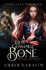 A Crown of Gossamer and Bone (House of Wolves) Paperback