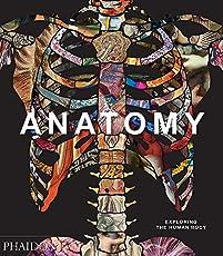 Image of Anatomy : Exploring the. Brand catalog list of Phaidon Press.