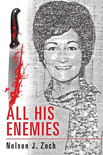 Compare Textbook Prices for All His Enemies 1 Edition ISBN 9781983574139 by Zoch, Nelson J.