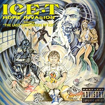 Home Invasion (Includes 'The Last Temptation Of Ice')