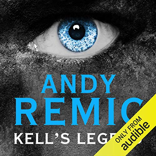 Kell's Legend Audiobook By Andy Remic cover art