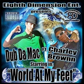 World At My Feet (feat. Charley Brownn)
