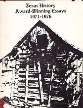 Texas History Award-Winning Essays 1971-1976
