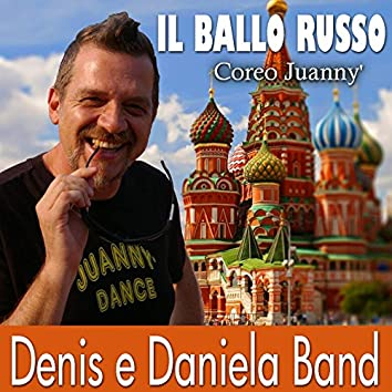 Il ballo russo (feat. Coreo Juanny')