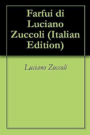 Farfui di Luciano Zuccoli