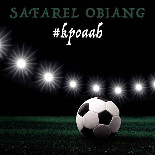 OBIANG MP3 KPOAAH SAFAREL TÉLÉCHARGER