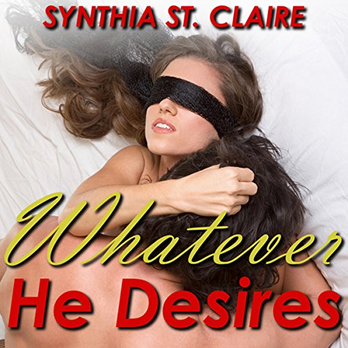Whatever He Desires: The Complete Billionaire Series audiobook cover art