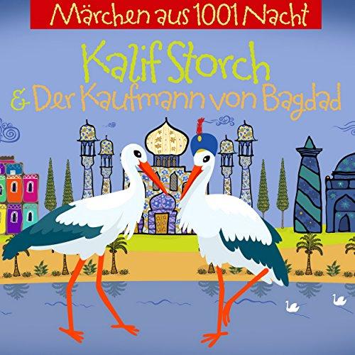 『Kalif Storch und der Kaufmann von Bagdad』のカバーアート