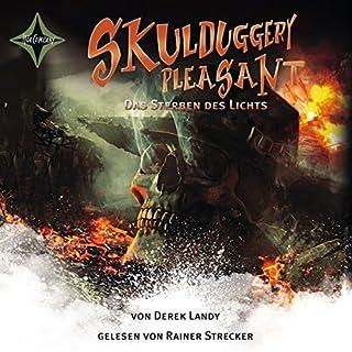 Das Sterben des Lichts     Skulduggery Pleasant 9              Autor:                                                                                                                                 Derek Landy                               Sprecher:                                                                                                                                 Rainer Strecker                      Spieldauer: 12 Std. und 28 Min.     317 Bewertungen     Gesamt 4,8