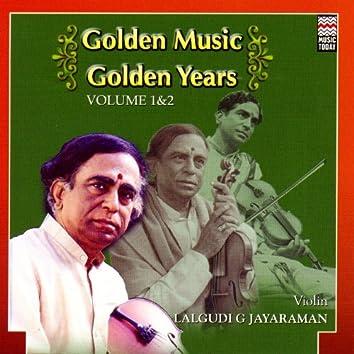 Golden Music Golden Years - Lalgudi G. Jayaraman - Volume 1