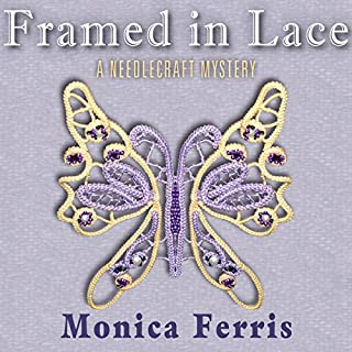 Framed in Lace                   By:                                                                                                                                 Monica Ferris                               Narrated by:                                                                                                                                 Susan Boyce                      Length: 7 hrs and 20 mins     172 ratings     Overall 4.3