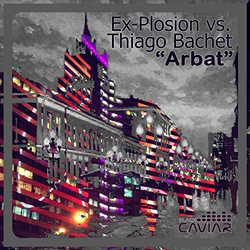 Ex-plosion & Thiago Bachet