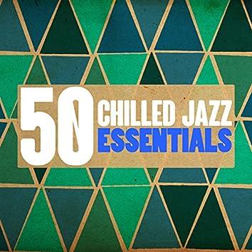 50 Chilled Jazz Essentials