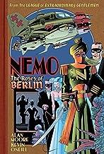 Nemo: Roses of Berlin (League of Extraordinary Gentlemen(Nemo Series) Book 2)