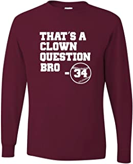 Adult That's A Clown Question Bro Long Sleeve T-Shirt