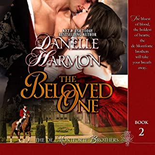 The Beloved One     The De Montforte Brothers, Book 2              By:                                                                                                                                 Danelle Harmon                               Narrated by:                                                                                                                                 David Stifel                      Length: 12 hrs and 46 mins     4 ratings     Overall 5.0