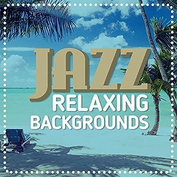 Jazz: Relaxing Backgrounds