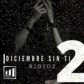 Diciembre Sin Ti 2