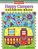 Happy Campers Coloring Book (Coloring is Fun) (Design Originals) 30 Cheerful Art Activities from Thaneeya McArdle on High-Quality, Extra-Thick Perforated Pages that Resist Bleed-Through