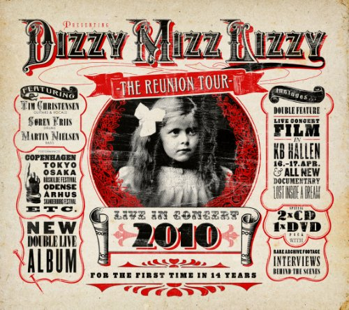 The Reunion Tour: Live In Concert 2010 / Dizzy Mizz Lizzy