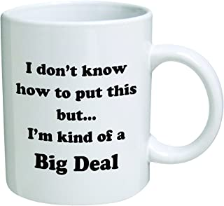Best i'm kinda a big deal coffee mug Reviews