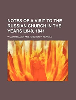 Notes of a Visit to the Russian Church in the Years L840, 1841 (Volume 36; V. 854)
