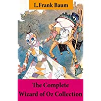 The Complete Wizard of Oz Collection (All Oz novels by L.Frank Baum) Kindle Edition by L. Frank Baum for Free