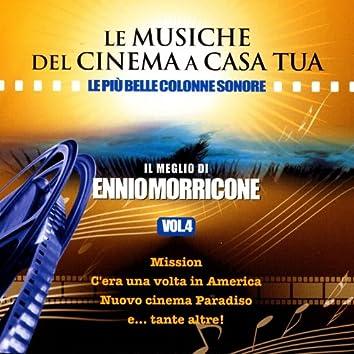 Le Musiche Del Cinema A Casa Tua, Vol. 4: Il Meglio Di Ennio Morricone