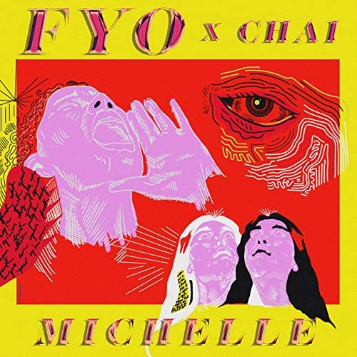 MICHELLE feat. CHAI