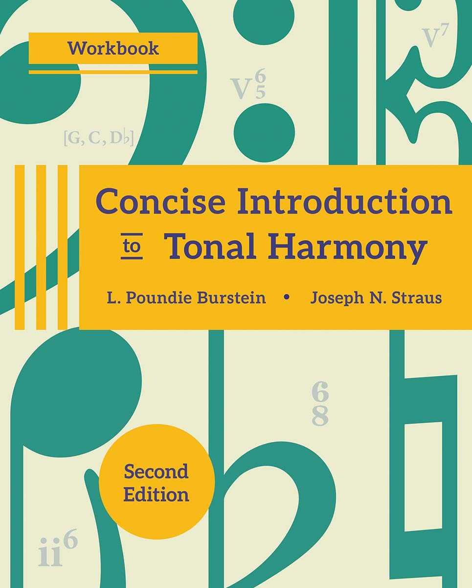 Concise Introduction to Tonal Harmony Workbook (Second Edition)