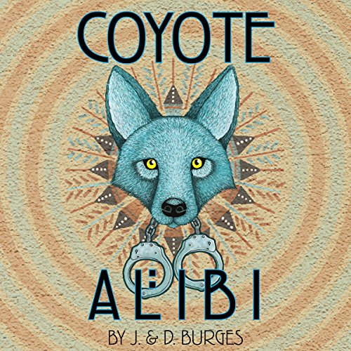 Coyote Alibi audiobook cover art