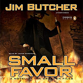 Small Favor     The Dresden Files, Book 10              Written by:                                                                                                                                 Jim Butcher                               Narrated by:                                                                                                                                 James Marsters                      Length: 13 hrs and 49 mins     105 ratings     Overall 4.9