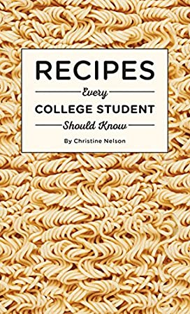Recipes Every College Student Should Know - A great gift for graduating seniors