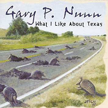 What I Like About Texas - Greatest Hits