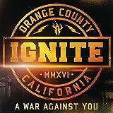 Songtexte von Ignite - A War Against You