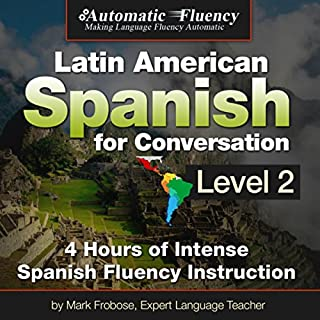 Automatic Fluency Latin American Spanish for Conversation: Level Two audiobook cover art