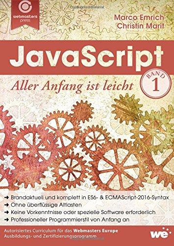 JavaScript: Aller Anfang ist leicht (German Edition)