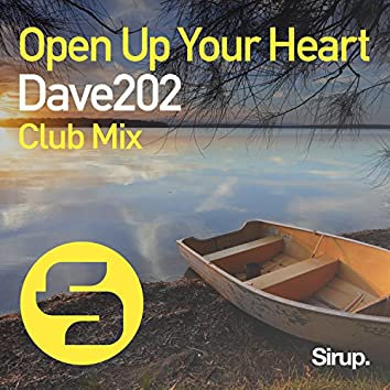 Open up Your Heart (Club Mix)