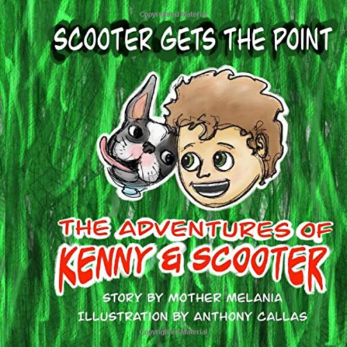 Scooter Gets the Point (The Adventures of Kenny & Scooter, Band 1)