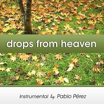 Drops From Heaven