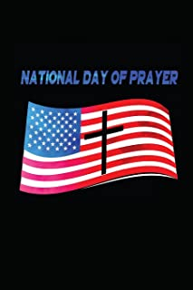 National Day of Prayer: Notebook | Journal | Diary | 110 Lined Pages