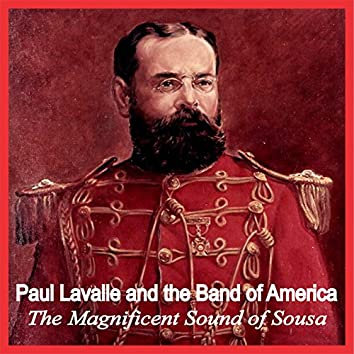 The Magnificent Sound of Sousa
