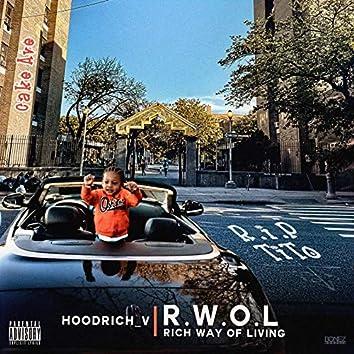 Rich Way of Living (R.W.O.L.)